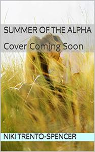 Summer of the Alpha: Seasons of the Wolf One