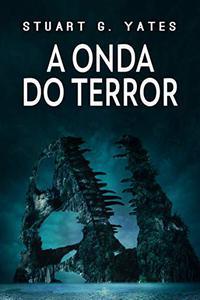 A Onda do Terror