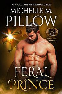 Feral Prince: A Qurilixen World Novel