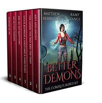 Better Demons: The Complete Boxed Set