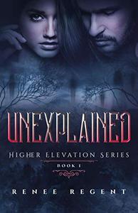 Unexplained: Supernatural Romantic Suspense