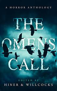 The Omens Call: A Horror Anthology
