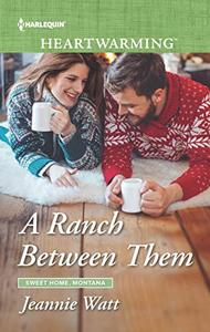 A Ranch Between Them: A Clean Romance