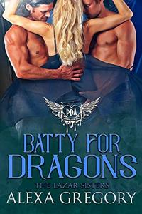 Batty for Dragons: Paranormal Dating Agency