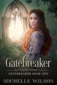 Gatebreaker: Book One