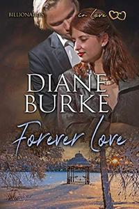 Forever Love: Billionaires in Love