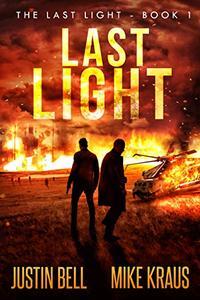 Last Light - The Last Light Book 1: