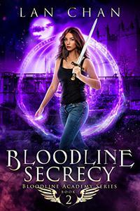 Bloodline Secrecy: A Young Adult Urban Fantasy Academy Novel