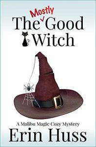The Mostly Good Witch