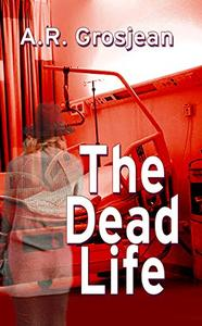 The Dead Life