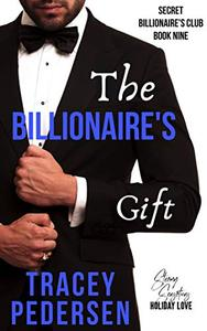 The Billionaire's Gift: Steamy Sensations Romance
