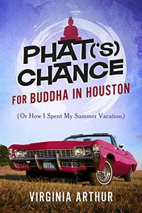 Phat('s) Chance for Buddha in Houston: