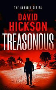 Treasonous: A Gabriel Series Thriller Book 1