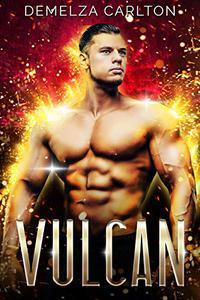 Vulcan: An Alien Scifi Romance
