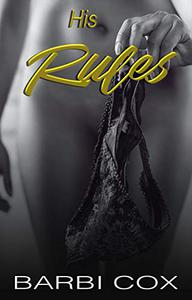 His Rules: Forbidden First Time Erotic Romance