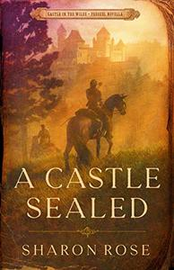 A Castle Sealed: Castle in the Wilde - Prequel Novella