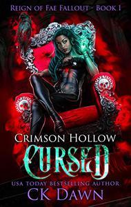 Crimson Hollow : Cursed