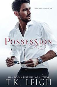 Possession: An Opposites Attract Romance