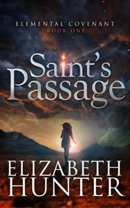 Saint's Passage: Elemental Covenant Book One