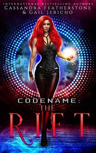 Codename: The Rift Special Edition: The Riftverse Book One