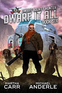 Dwarf It All