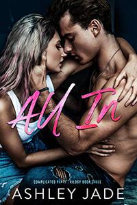 All In : Book 3 of the Complicated Parts Series