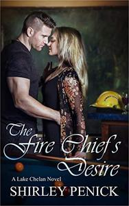 The Fire Chief's Desire: A Firefighter Romance