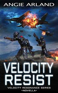 Velocity Resist - Novella