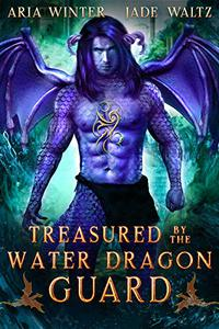 Treasured By The Water Dragon Guard: Dragon Shifter Romance