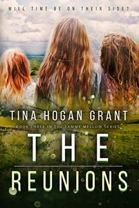 The Reunions (Tammy Mellows Series book 3): Can be read as a stand-alone