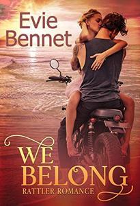 We Belong: MC Romance