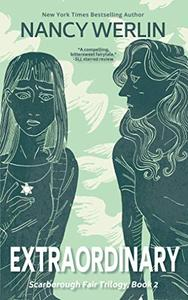 Extraordinary: Scarborough Fair Trilogy: Book 2