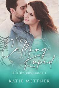Calling Kupid: A Hawaiian Island Romantic Suspense Novel