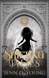 Shifting Tides: Mirrored Worlds Book Three