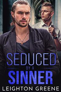 Seduced by a Sinner