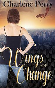 Wings of Change: A Dragon Shifter Romance