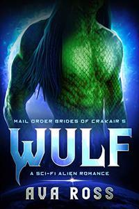 WULF: A Sci-Fi Alien Romance