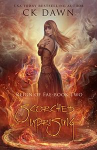 Scorched Uprising