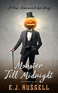 Monster Till Midnight: A Cross-Dimensional Love Story