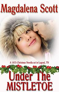 Under the Mistletoe: Series Prequel