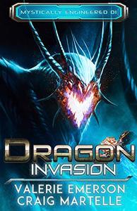 Dragon Invasion: Mystics, Dragons, & Spaceships