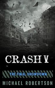Crash V: The Final Showdown