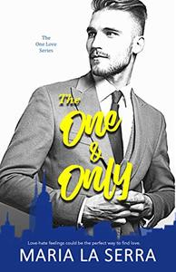 The One & Only (A Clean Billionaire Romance)