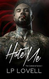 Hate Me: A mafia romance