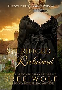 Sacrificed & Reclaimed: The Soldier's Daring Widow (Bonus Novella)