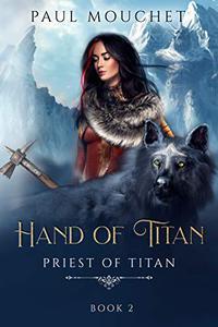 Hand of Titan: A fantasy adventure.