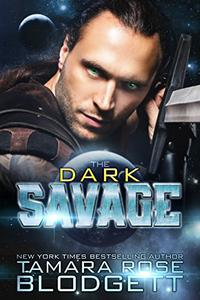 The Dark Savage ( A Rejected Mate Shifter Vampire New Adult / Teen Romance )