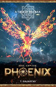 Rise of the Phoenix: An Ancient Armenian Mythological Fantasy Saga