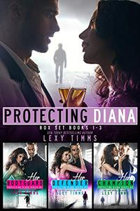 Protecting Diana Box Set Series Books #1-3