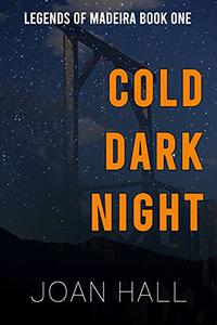 Cold Dark Night: Legends of Madeira
